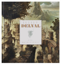 Julien Delval - A Monograph