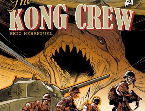 The Kong Crew – Ep. 3 !