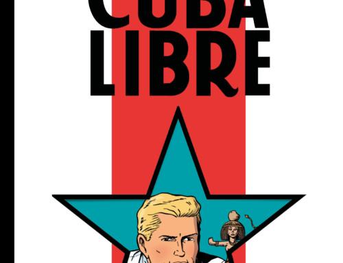 Des nouvelles de Cuba Libre !